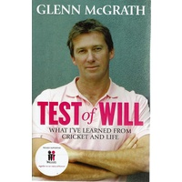 Test Of Will. What I've Learned From Cricket And Life