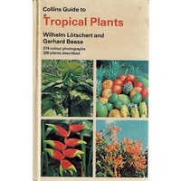 Collins Guide To Tropical Plants