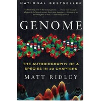 Genome. The Autobiography Of A Species In 23 Chapters