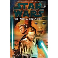 Star Wars. The Approaching Storm - First Edition
