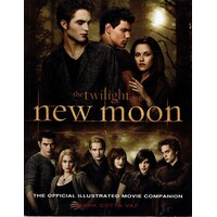 New Moon. The Official Illustrated Movie Companion (Twilight Saga)