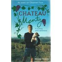 Chateau Monty. A Corking Wine Adventure