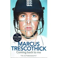 Marcus Trescothick. Coming Back To Me