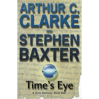 Time's Eye. A Time Odyssey. Book One