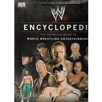 Encyclopedia. The Definitive Guide To World Wrestling Entertainment