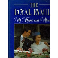 The Royal Family. At Home And Abroad