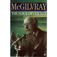 Mcgilvray. The Voice Of Cricket