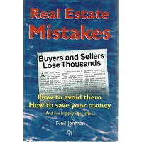 Real Estate Mistakes. How To Avoid Them How To Save Money