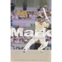 Mark Waugh. The Biography