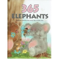 365 Elephants. Bedtime Stories For Every Day Of The Year