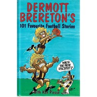 Dermott Brereton's 101 Favourite Football Stories