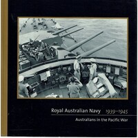 Royal Australian Navy 1939 - 1945. Australians In The Pacific