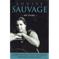Louise Sauvage, My Story