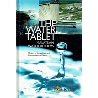 The Water Table. Malaysian Water Reforms. Ministry Of Energy, Water And Communications, Malaysia