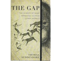 The Gap. The Science Of What Separates Us From Other Animals