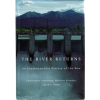 The River Returns. An Environmental History Of The Bow