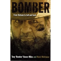 Bomber. From Vietnam To Hell And Back