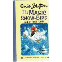 The Magic Snow Bird And Other Stories
