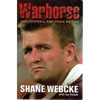 Warhorse. Life, Football And Other Battles