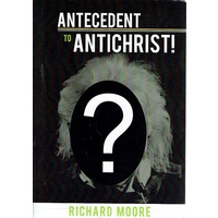 Antecedent To Antichrist