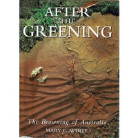 After The Greening. The Browning Of Australia