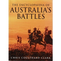 The Encyclopedia Of Australia's Battles