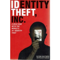 Identity Theft, Inc. A Wild Ride With The World's #1 Identity Thief
