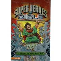 The Super Heroes NIV Bible. The Quest For Good Over Evil