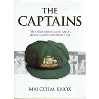 The Captains. The Story Behind Australia's Second Most Important Job