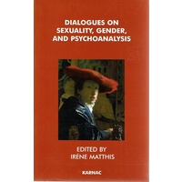 Dialogues on Sexuality, Gender and Psychoanalysis