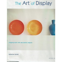 The Art Of Display. Creating Style With Decorative Objects