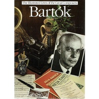 The Illustrated Lives Of The Great Composers, Bartok