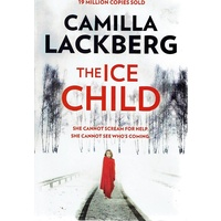 The Ice Child. She Cannot Scream For Help, She Cannot See Who's Coming