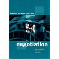 Negotiation. Readings, Exercises, and Cases