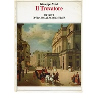 Il Trovatore. An Opera In Four Acts