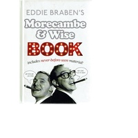 Morecambe And Wise Book. Includes Never Before seen Material
