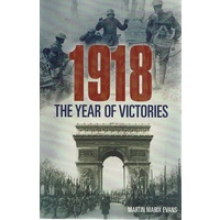 1918. The Year Of Victories