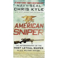 American Sniper. The Autobiography Of The Most Lethal Sniper