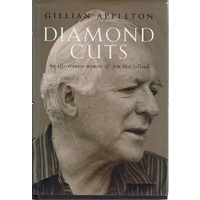Diamond Cuts. An Affectionate Memoir Of Jim McClelland