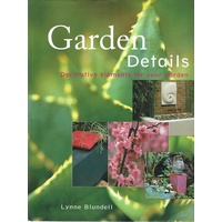 Garden Details. Decorative Elements For Your Garden