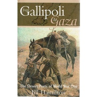 From Gallipoli To Gaza. The Desert Poets Of World War One