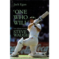 One Who Will. The Search For Steve Waugh