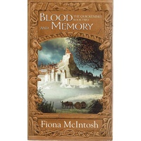 Blood And Memory. Book Two, The Quickening