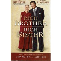 Rich Brother Rich Sister. Two Different Paths To God, Money And Happiness