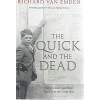 The Quick And The Dead. Fallen Soldiers And Their Families In The Great War