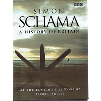 A History Of Britain. At The Edge Of The World 3000B.C-AD1603