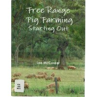 Tree Range Pig Farming Starting Out