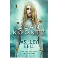 Ashley Bell. The Girl Who Said No