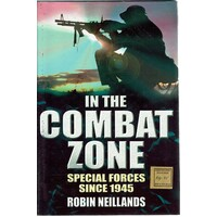 In The Combat Zone. Special Forces Since 1945