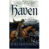 Haven. A Trial Of Blood And Steel. Book IV